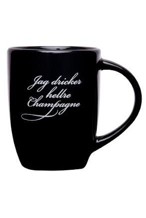 Mugg - Jag dricker hellre champagne