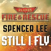 "Still I Fly (From ""Planes: Fire & Rescue""/Soundtrack Version)"