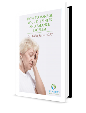 Dizziness E Book by Synergy Rehab and Wellness