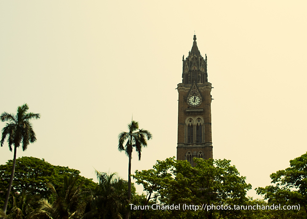 Mumbai University Tower Clock Mumbai, Tarun Chandel Photoblog