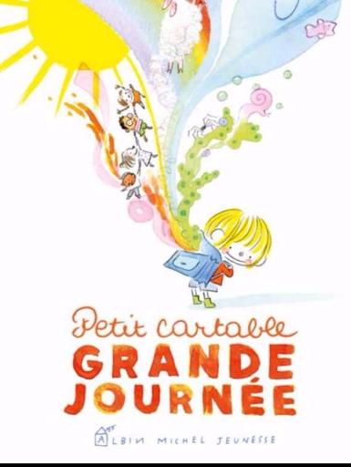 Petit cartable grande journée - Edtion Albin michel jeunesse - blog illustration jeunesse - Illustre Albert - bookletter