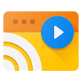 Web Video Cast | Browser to TV/Chromecast/Roku/+ APK