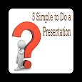 5 Simple to Do a Presentation apk