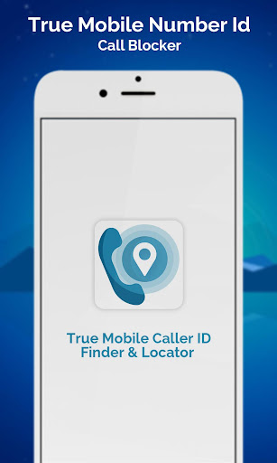 True Mobile Caller ID Finder & Locator 1.0 screenshots 1