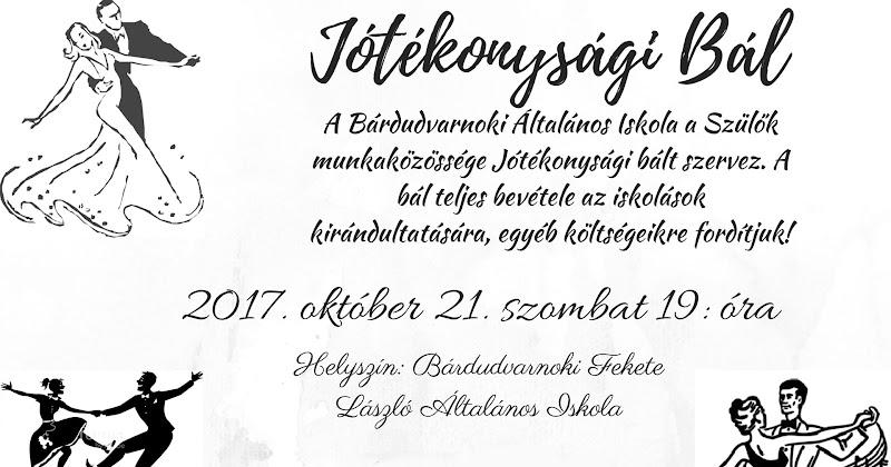 Jótékonysági Bál 2017. október 21. szombaton
