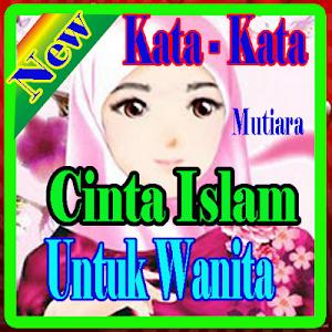 Indir Kata Kata Kata Mutiara Cinta Islam Untuk Wanita Apk