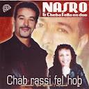 Cheb Nasro-Chab Rassi Fel Hob