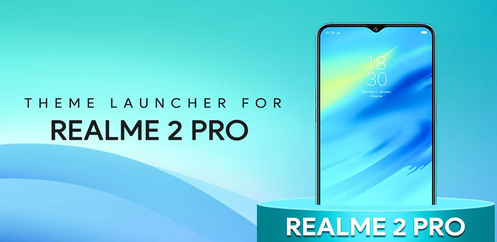 Download Theme For Oppo realme 2 pro : wallpapers Icon Pack Latest