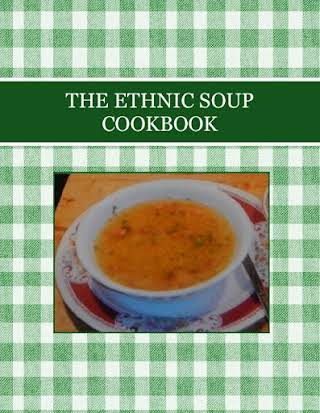 THE ETHNIC SOUP COOKBOOK