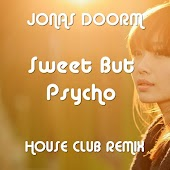 Sweet But Psycho (House Club Mix)