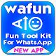 wafun - Fun Tool Kit For WhatsApp & Stylish Text Download for PC Windows 10/8/7
