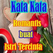 Kata Kata Romantis buat Istri Tercinta Lengkap APK