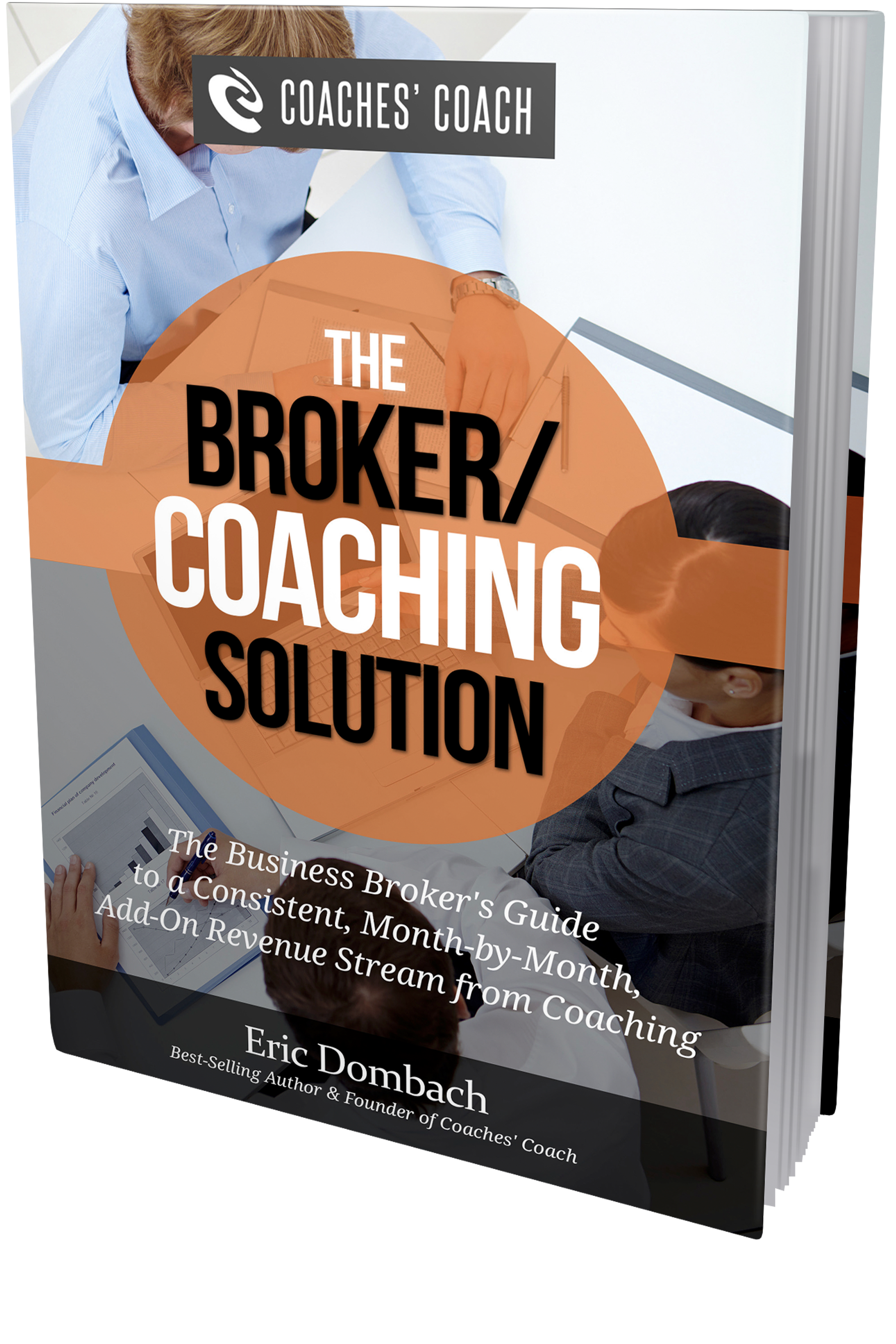 The Broker/Coaching Solution