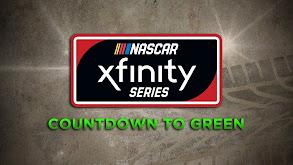 NASCAR Xfinity Series Countdown to Green thumbnail
