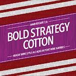 The Fermentorium Bold Strategy Cotton - Port Barrel