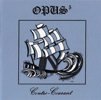 Opus 5 ~ 1989 ~ Volume 1: Contre Courant