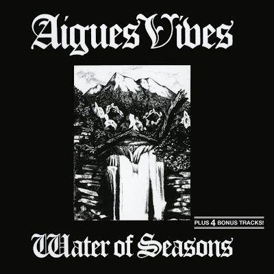 Aigues Vives ~ 1981 ~ Water Of Seasons