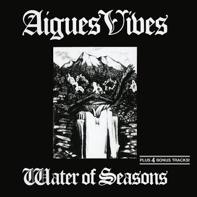 Aigues Vives ~ 1981 ~ Water Of Seasons