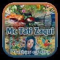 Mc Tati Zaqui musicas e letra icon