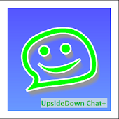Upside Down Chat+