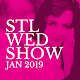 Download STL Wed Show January 2019 For PC Windows and Mac
