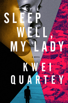Kwei Quartey's 'Sleep Well, My Lady' is set around the murder of a famous Ghanaian fashion designer.