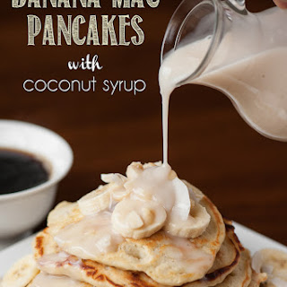 Banana Mac Pancakes with Coconut Syrup.
