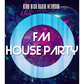 FM House Party