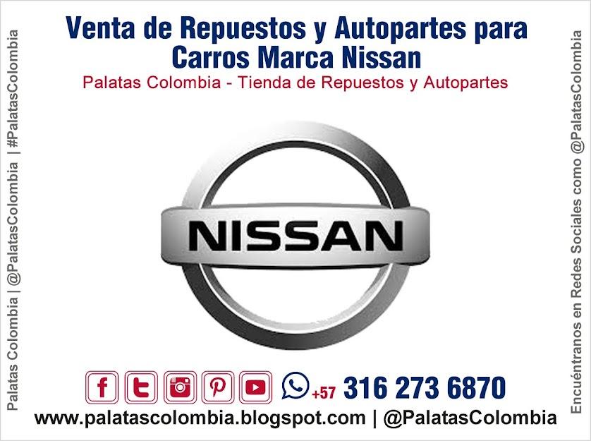 Venta de Repuestos y Autopartes para Carros Marca Nissan en Bucaramanga   Palatas Colombia Repuestos y Autopartes @PalatasColombia WhatsApp +57 3162736870
