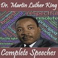 Dr. Martin Luther King Jr. Original Speeches