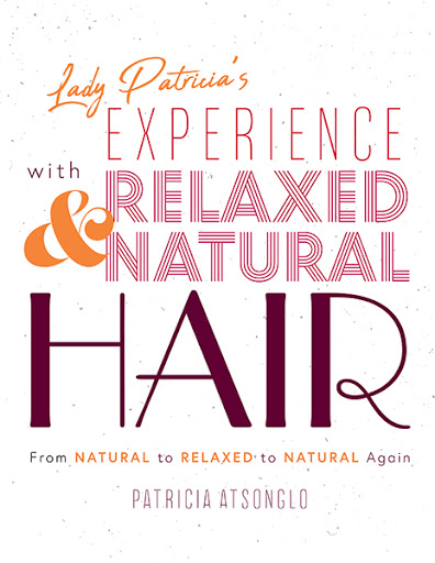 Lady Patricia's Experience with Relaxed and Natural Hair cover