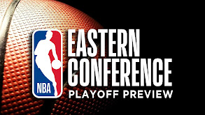 Eastern Conference Playoff Preview thumbnail