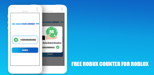 Free Robux Counter For Roblox APK [1 0] - Download APK