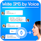 Download Write SMS by Voice: Voice Typing 2019 For PC Windows and Mac