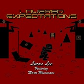 Lowered Expectations (feat. Marco Minnemann)