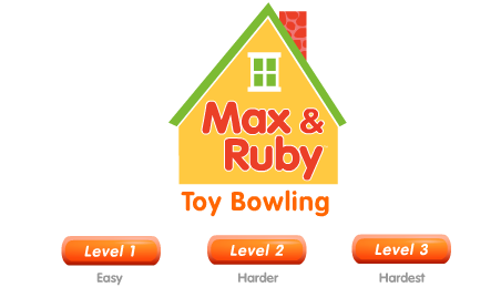 Max and Ruby Toy Bowling Game