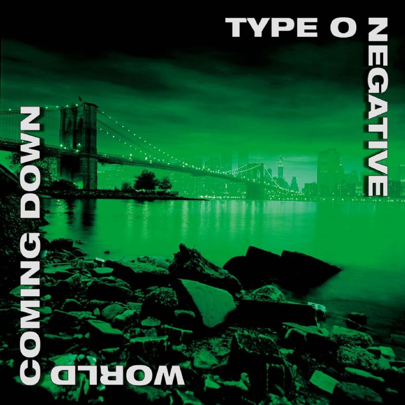 Type O Negative - 1999 - World Coming Down