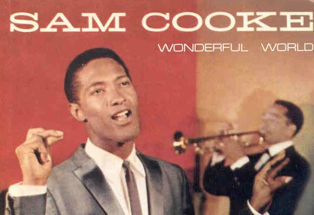 WHAT A WONDERFUL WORLD THIS WOULD BE, Sam Cooke