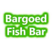 Bargoed Fish Bar