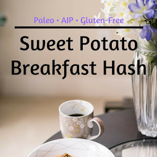 Sweet Potato Breakfast Hash [Paleo, AIP, Gluten-Free]