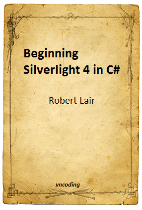 Beginning Silverlight 4 in C-sharp