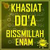 Khasiat Do'a Bissmillah Enam