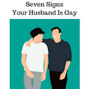 how to tell if your husbands gay