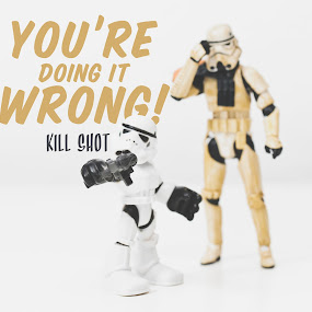 Trooper Training by Jonathan Stolarski - Typography Captioned Photos ( storm trooper, toy, toywars, darkside, kill shot, star wars, force )