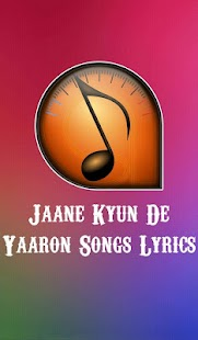 Jaane Kyun De Yaaron Songs Lyrics - 2018 - náhled