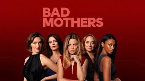 Bad Mothers thumbnail