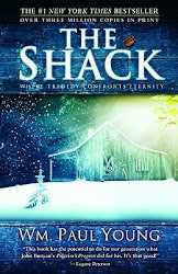 The Shack: Where Tragedy Confronts Eternity - William P. Young