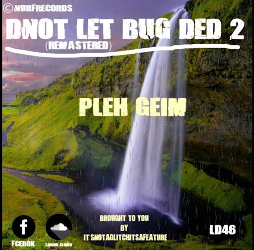 Dnot Let Bug Ded 2 screenshot 2