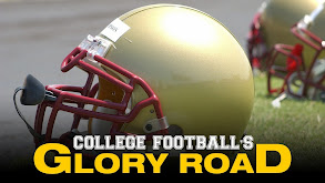 College Football's Glory Road thumbnail