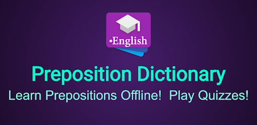 English Prepositions Dictionary - Apps on Google Play
